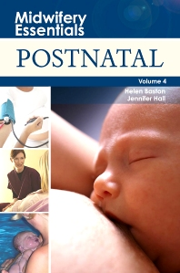 Midwifery Essentials: Postnatal - 1st Edition - ISBN: 9780443103568, 9780702042560