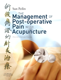 Management of Post-Operative Pain with Acupuncture - 1st Edition - ISBN: 9780443103612, 9780702033100