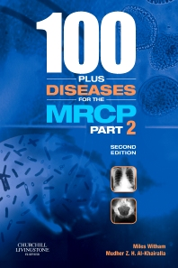 100 plus Diseases for the MRCP Part 2