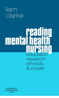 Cover image for Reading Mental Health Nursing: Education, Research, Ethnicity and Power