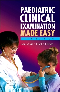 Paediatric Clinical Examination Made Easy, International Edition
