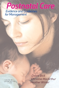 Postnatal Care - 2nd Edition - ISBN: 9780702037832