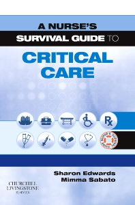 Cover image for A Nurse's Survival Guide to Critical Care