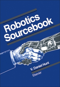 Robotics Sourcebook - 1st Edition - ISBN: 9780444012982, 9780444601612