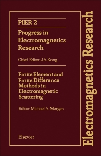 Cover image for Finite Element and Finite Difference Methods in Electromagnetic Scattering