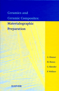 Ceramics and Ceramic Composites: Materialographic Preparation - 1st Edition - ISBN: 9780444100306, 9780080528816