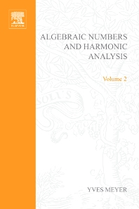 Algebraic Numbers and Harmonic Analysis - 1st Edition - ISBN: 9780444103574, 9780080954127