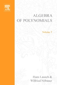 Algebra of Polynomials - 1st Edition - ISBN: 9780444104410, 9780080954141