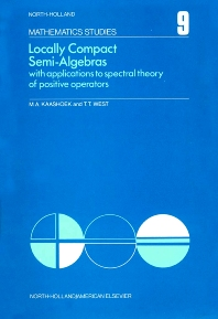 Locally Compact Semi-Algebras - 1st Edition - ISBN: 9780444106094, 9780080871202