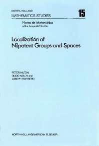 Localization of Nilpotent Groups and Spaces - 1st Edition - ISBN: 9780444107763, 9780080871264