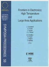 Frontiers in Electronics: High Temperature and Large Area Applications, 1st Edition,Author Unknown,ISBN9780444205001