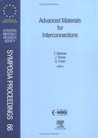 Advanced Materials for Interconnections, 1st Edition,Th. Gessner,ISBN9780444205070