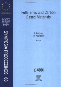 Fullerenes and Carbon Based Materials, 1st Edition,P. Delhaes,H. Kuzmany,ISBN9780444205124