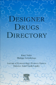 Designer Drugs Directory - 1st Edition - ISBN: 9780444205254, 9780080530321