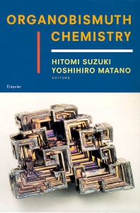 Organobismuth Chemistry - 1st Edition - ISBN: 9780444205285, 9780080538150