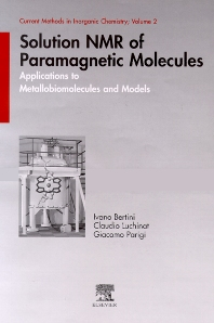 Solution NMR of Paramagnetic Molecules, 1st Edition,Ivano Bertini,Claudio Luchinat,Giacomo Parigi,ISBN9780444205292