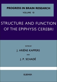 Structure and Function of the Epiphysis Cerebri - 1st Edition - ISBN: 9780444400161, 9780080861340
