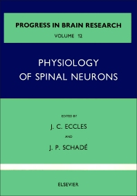 Physiology of Spinal Neurons - 1st Edition - ISBN: 9780444401878, 9780080861364