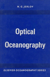 Optical Oceanography - 1st Edition - ISBN: 9780444403209, 9780080870410