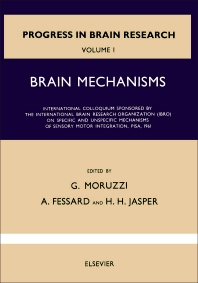 Brain Mechanisms - 1st Edition - ISBN: 9780444404022, 9780080861258
