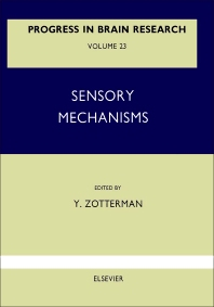 Sensory Mechanisms - 1st Edition - ISBN: 9780444406590, 9780080861487