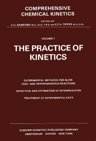 The Practice of Kinetics - 1st Edition - ISBN: 9780444406736, 9780080867960