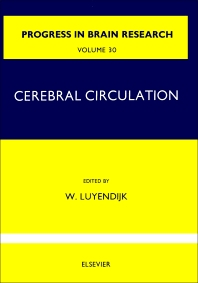 Cerebral Circulation - 1st Edition - ISBN: 9780444406910, 9780080861555