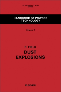 Dust Explosions - 1st Edition - ISBN: 9780444407467, 9780444596444