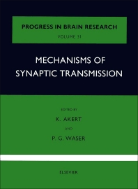 Mechanisms of Synaptic Transmission - 1st Edition - ISBN: 9780444407771, 9780080861562