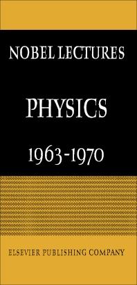 Physics, 1963-1970 - 1st Edition - ISBN: 9780444409935, 9781483279862