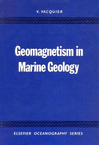 Geomagnetism in Marine Geology - 1st Edition - ISBN: 9780444410016, 9780080870427