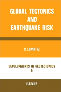 Cover image for Global Tectonics and Earthquake Risk