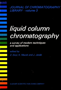 Liquid Column Chromatography - 1st Edition - ISBN: 9780444411563, 9780080858036