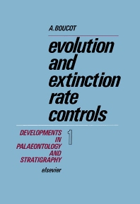 Evolution and Extinction Rate Controls - 1st Edition - ISBN: 9780444411822, 9780080868424