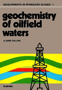 Cover image for Geochemistry of oilfield waters