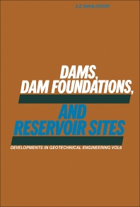 Cover image for Dams, Dam Foundations, and Reservoir Sites