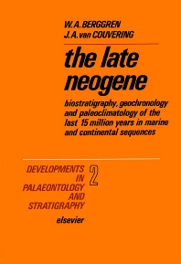 The Late Neogene - 1st Edition - ISBN: 9780444412461, 9780080868431