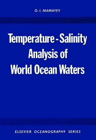Temperature-Salinity Analysis of World Ocean Waters - 1st Edition - ISBN: 9780444412515, 9780080870472