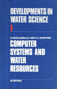 Computer Systems and Water Resources - 1st Edition - ISBN: 9780444412591, 9780080869926