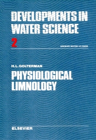 Physiological Limnology - 1st Edition - ISBN: 9780444412706, 9780080869933