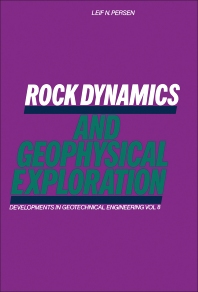 Rock Dynamics and Geophysical Exploration - 1st Edition - ISBN: 9780444412843, 9780444596277