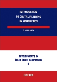 Cover image for Introduction to Digital Filtering in Geophysics