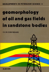Cover image for Geomorphology of oil and gas fields in sandstone bodies