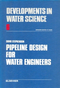 Pipeline Design for Water Engineers - 1st Edition - ISBN: 9780444414175, 9780080869971