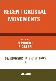 Recent Crustal Movements - 1st Edition - ISBN: 9780444414205, 9781483257280
