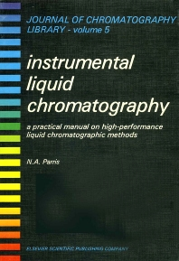 Instrumental Liquid Chromatography - 1st Edition - ISBN: 9780444414274, 9780080858050