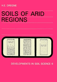 Soils of arid regions - 1st Edition - ISBN: 9780444414397, 9780080869735