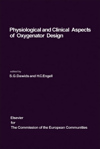Physiological and Clinical Aspects of Oxygenator Design - 1st Edition - ISBN: 9780444414533, 9781483165127