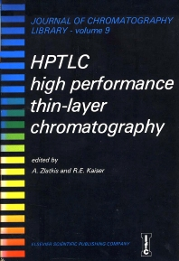 HPTLC - High Performance Thin-Layer Chromatography - 1st Edition - ISBN: 9780444415257, 9780080858098