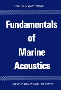 Fundamentals of Marine Acoustics - 1st Edition - ISBN: 9780444415523, 9780080870540